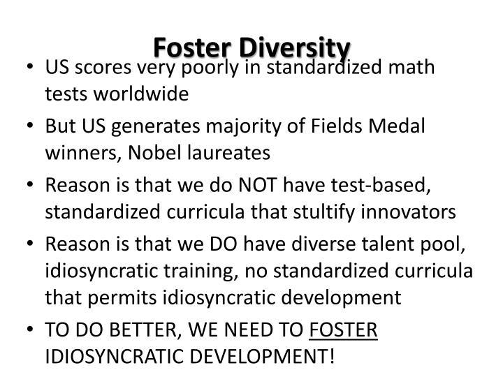 Foster Diversity