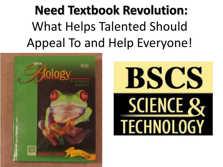 Need Textbook Revolution: