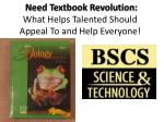 need textbook revolution what helps talented should appeal to and help everyone