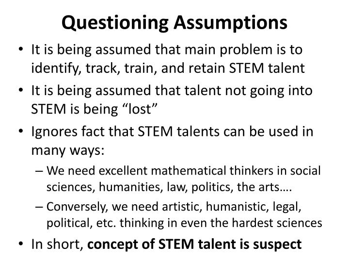 Questioning assumptions