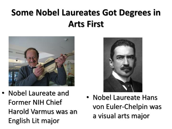 Some Nobel Laureates Got Degrees in Arts First