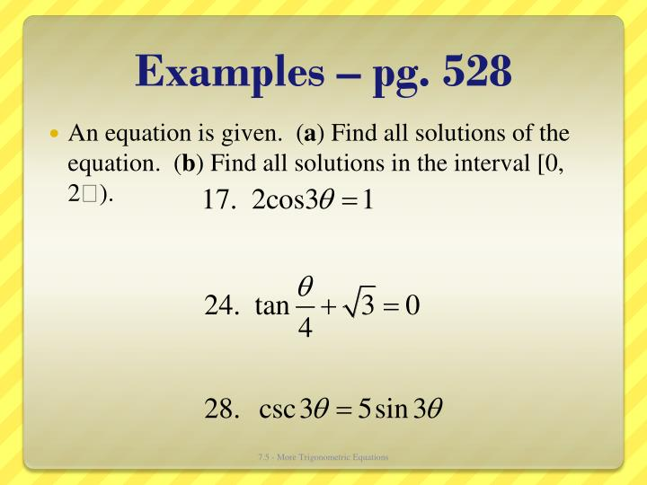 Examples – pg. 528