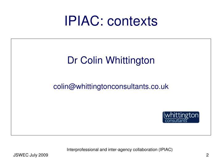 IPIAC: contexts