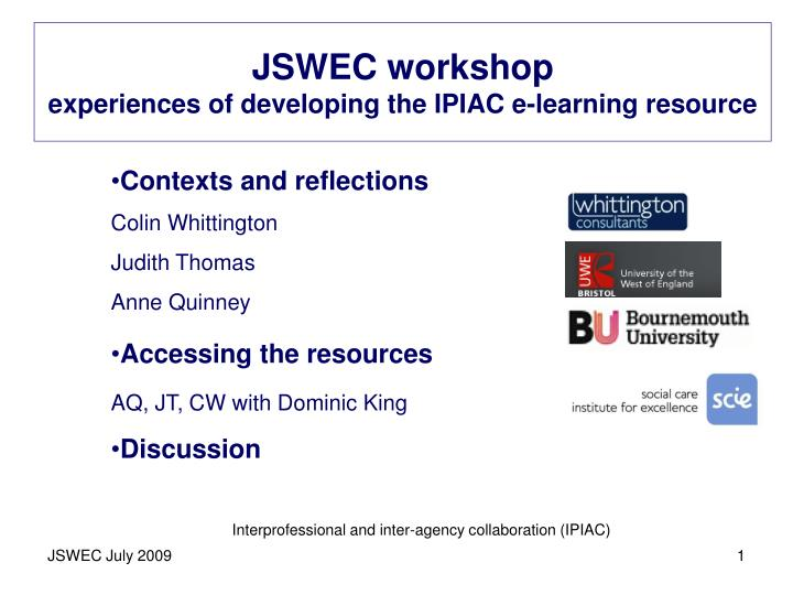 jswec workshop experiences of developing the ipiac e learning resource