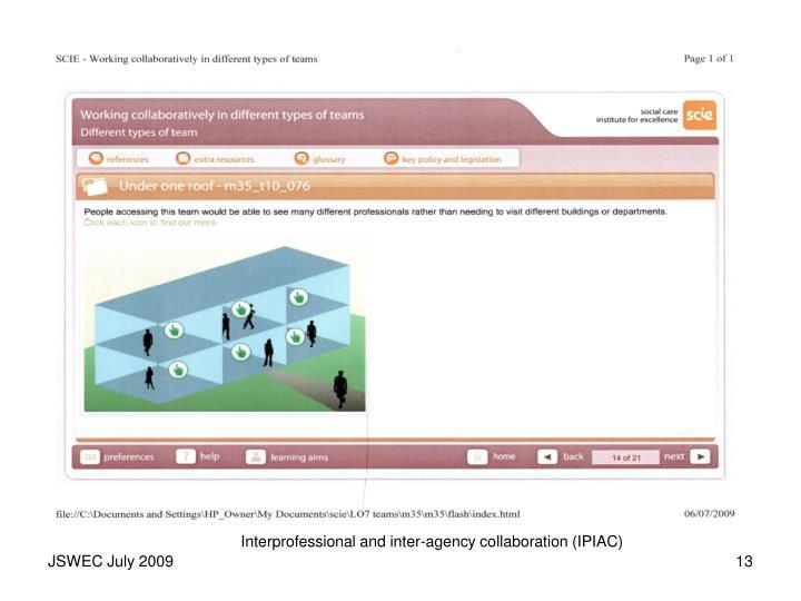 Interprofessional and inter-agency collaboration (IPIAC)