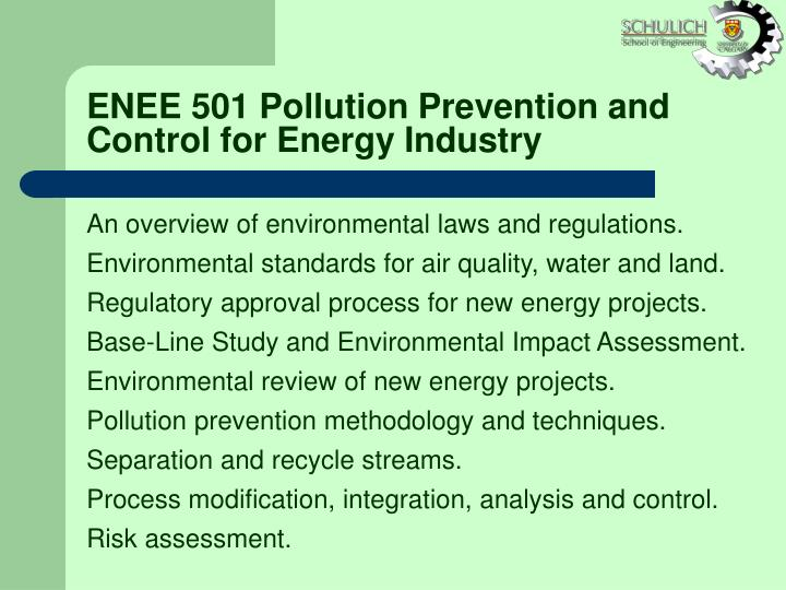 ENEE 501 Pollution Prevention and Control for Energy Industry