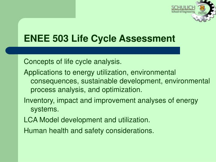 ENEE 503 Life Cycle Assessment