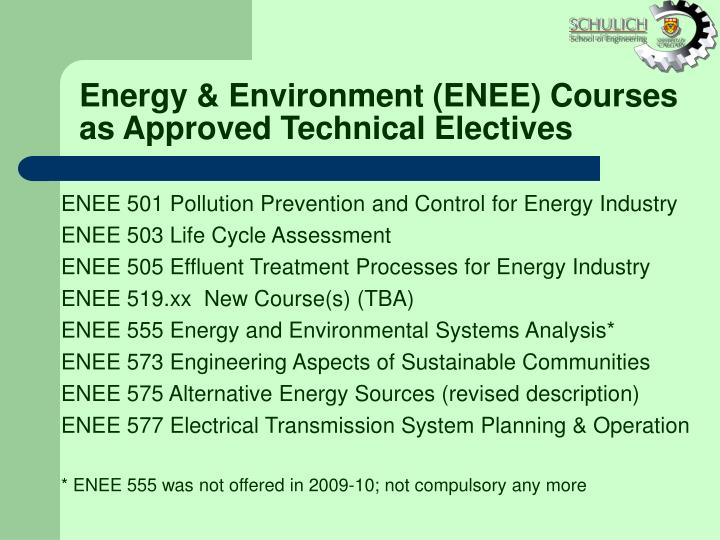 Energy & Environment (ENEE) Courses as Approved Technical Electives