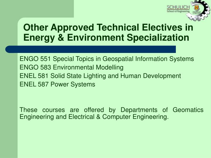 Other Approved Technical Electives in Energy & Environment Specialization