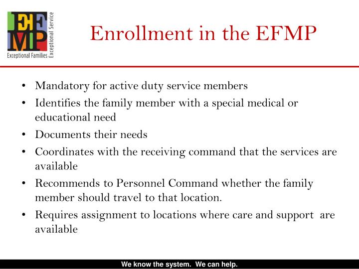 Enrollment in the EFMP