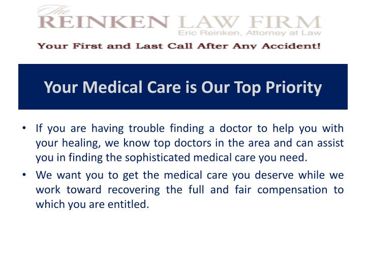 Your Medical Care is Our Top Priority
