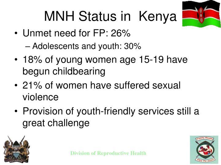 MNH Status in  Kenya