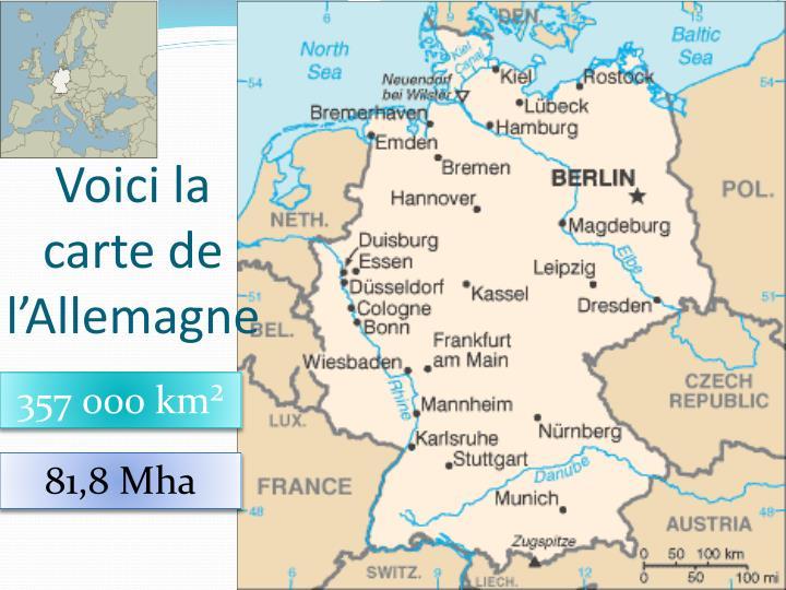 Voici la carte de l'Allemagne