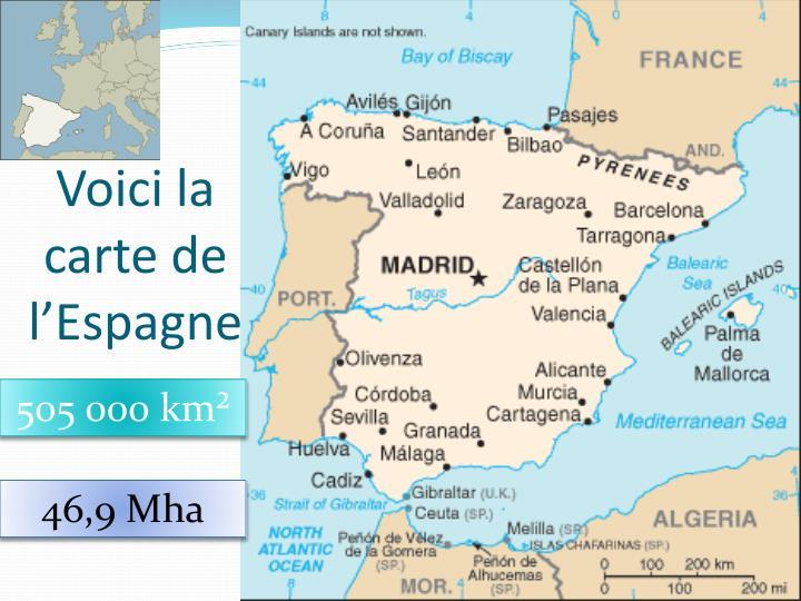 Voici la carte de l'Espagne