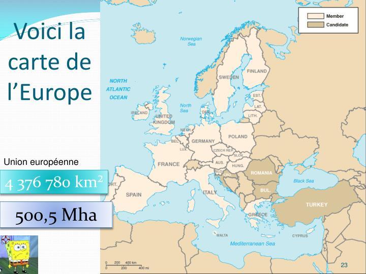 Voici la carte de l'Europe