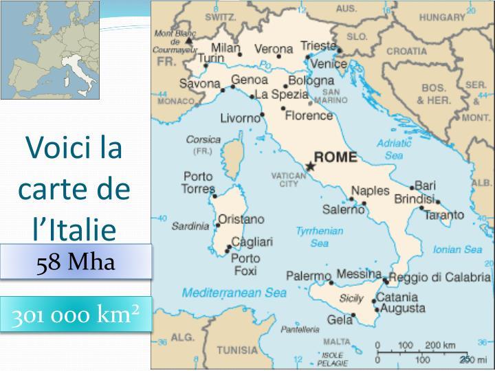 Voici la carte de l'Italie