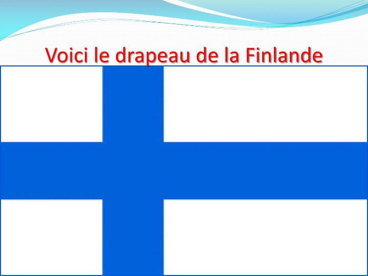 Voici le drapeau de la Finlande
