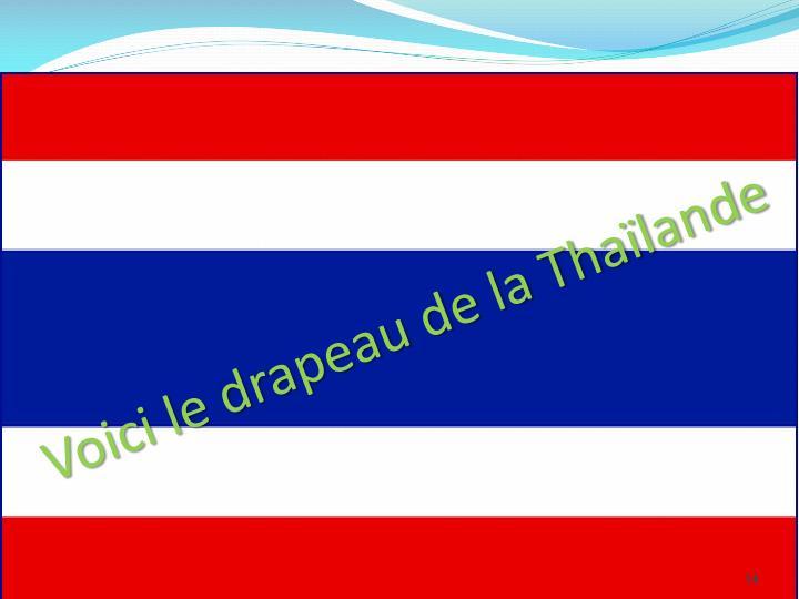 Voici le drapeau de la Thaïlande
