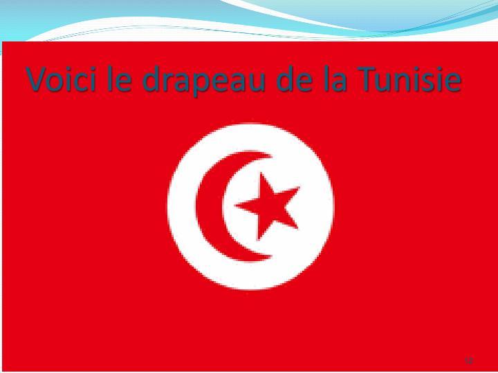 Voici le drapeau de la Tunisie
