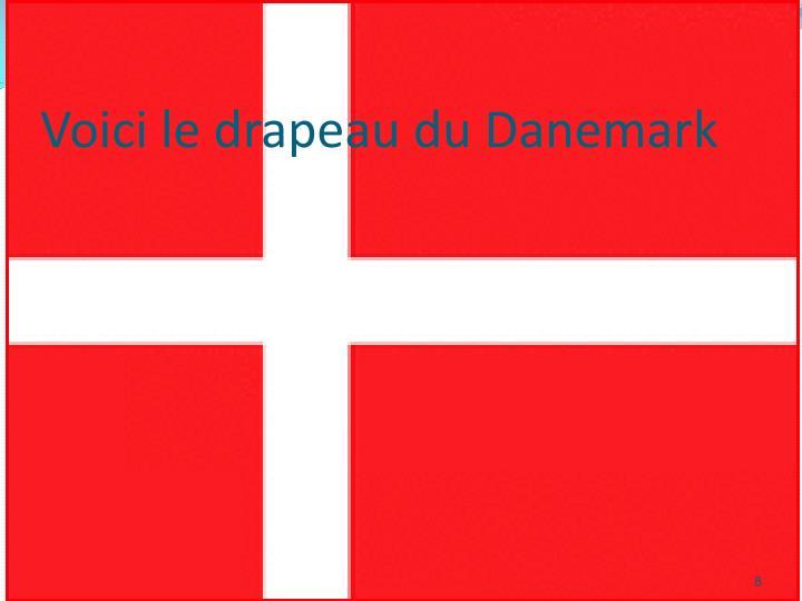 Voici le drapeau du Danemark