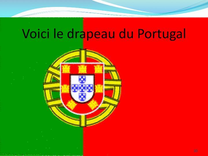 Voici le drapeau du Portugal