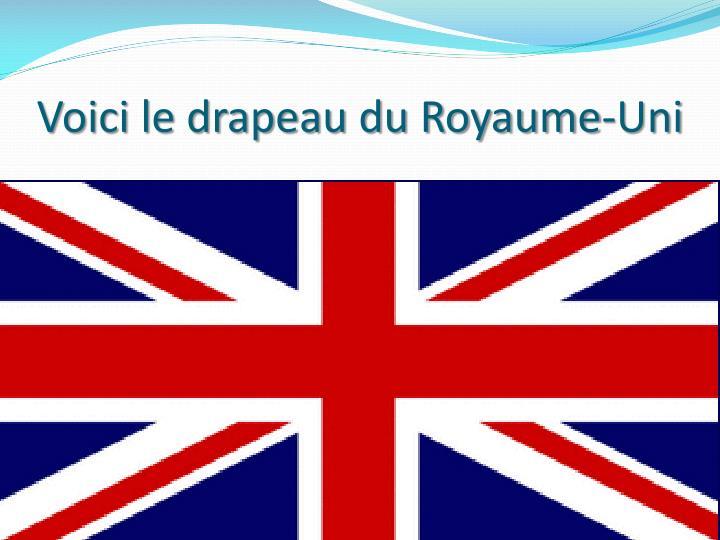Voici le drapeau du Royaume-Uni