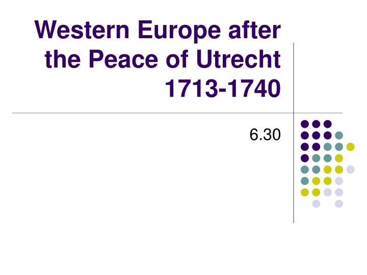Western europe after the peace of utrecht 1713 1740