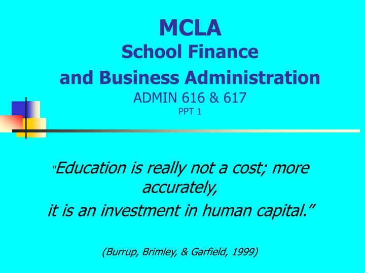 Mcla school finance and business administration admin 616 617 ppt 1