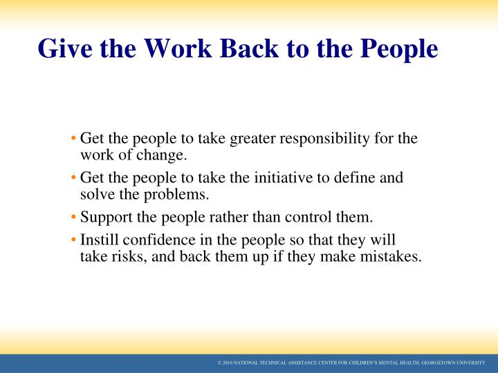 Give the Work Back to the People