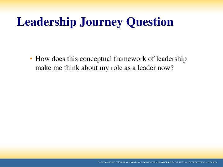 Leadership Journey Question