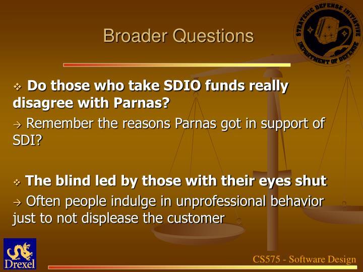 Broader Questions
