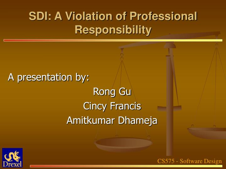 Sdi a violation of professional responsibility