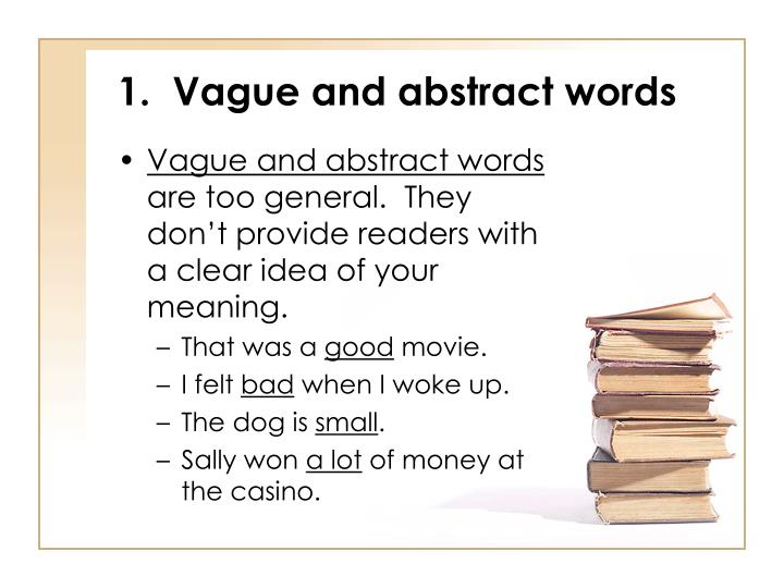1 vague and abstract words