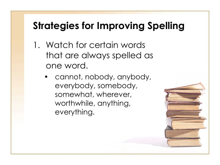 Strategies for Improving Spelling
