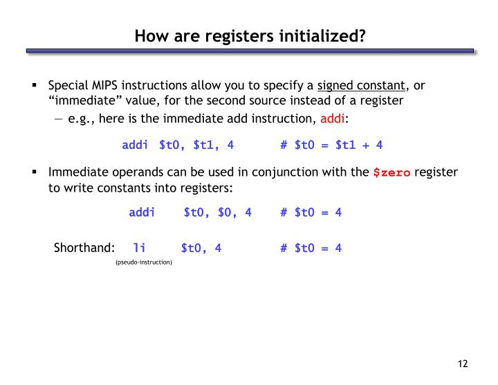 How are registers initialized?
