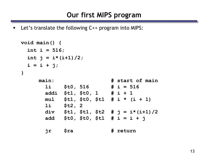 Our first MIPS program