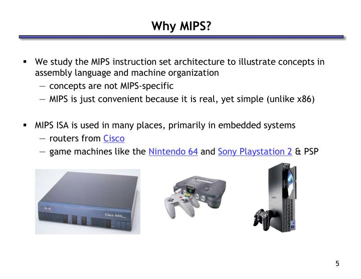 Why MIPS?