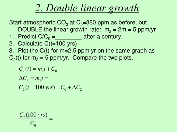 2. Double linear growth