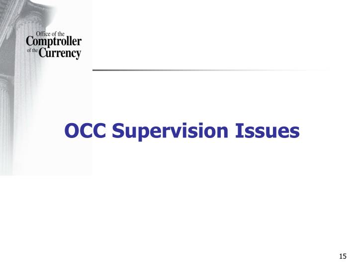OCC Supervision Issues