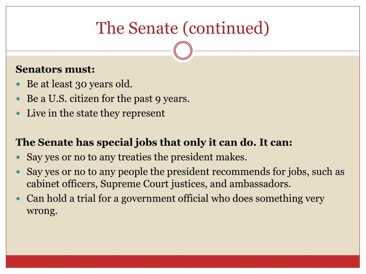 The Senate (continued)
