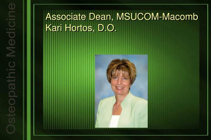 Associate Dean, MSUCOM-Macomb