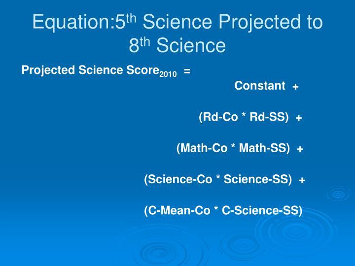 Equation:5
