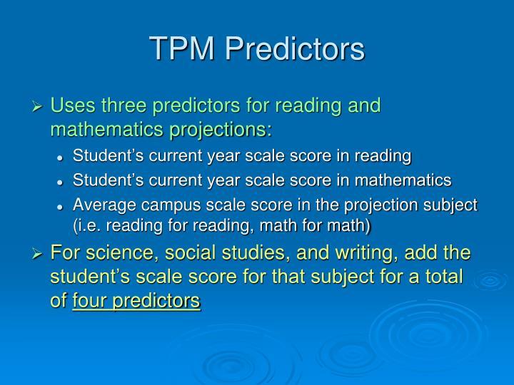 TPM Predictors