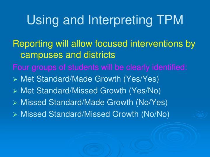 Using and Interpreting TPM