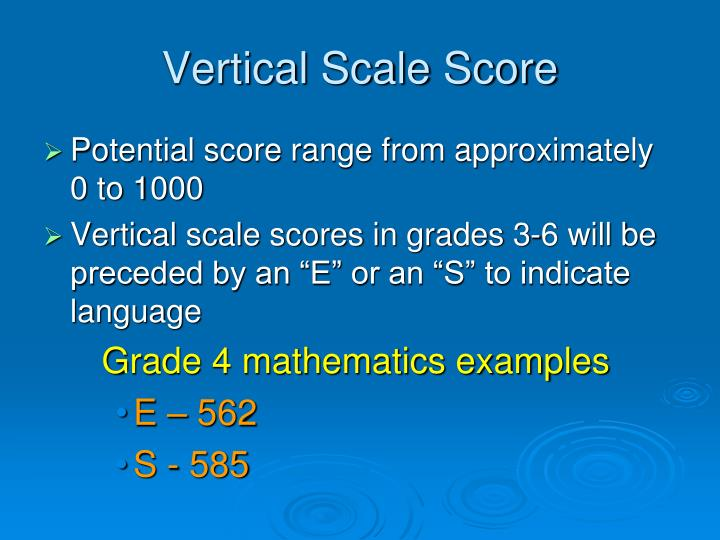Vertical Scale Score
