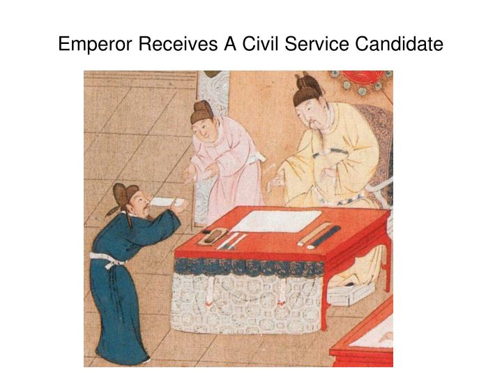 Emperor Receives A Civil Service Candidate