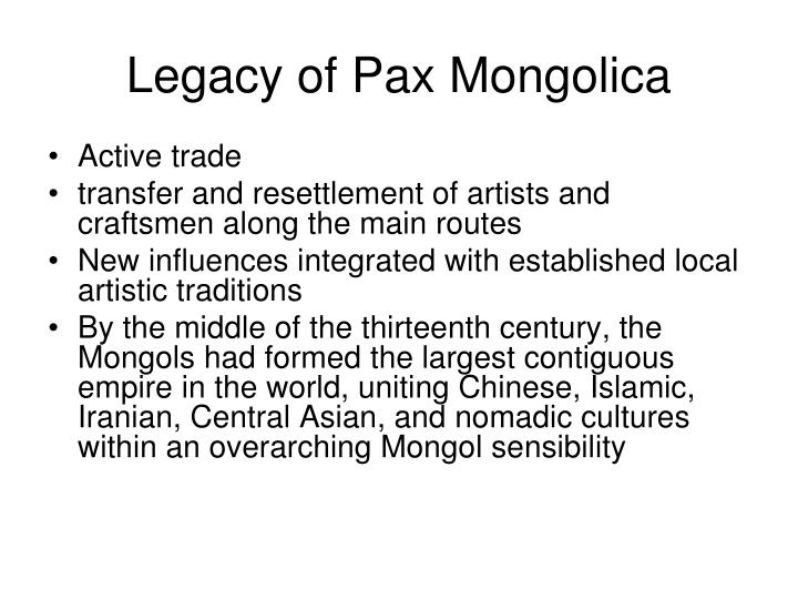 Legacy of Pax Mongolica