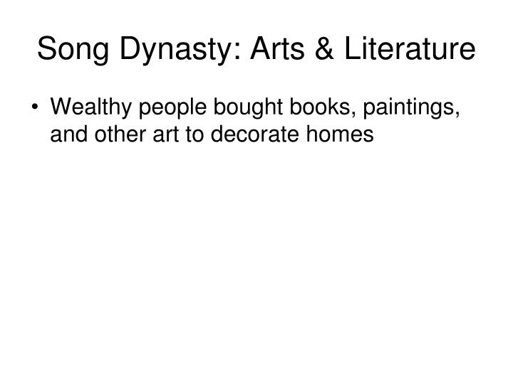 Song Dynasty: Arts & Literature
