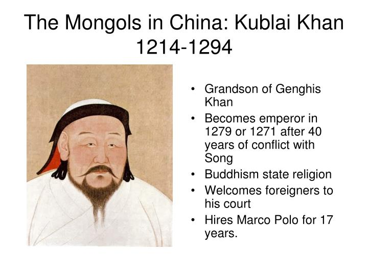 The Mongols in China: Kublai Khan