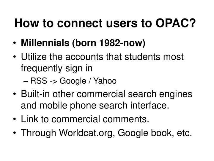 How to connect users to OPAC?